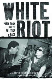 White Riot Punk Rock and Race