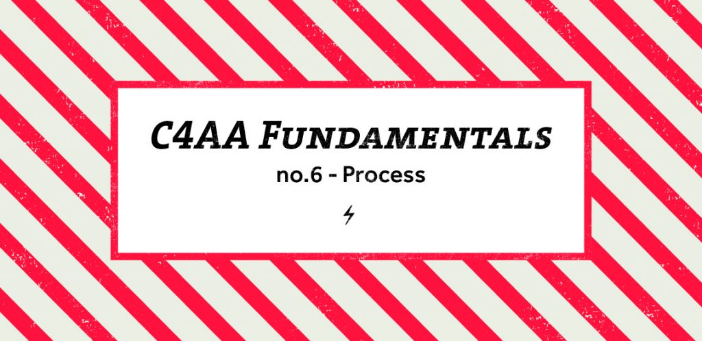 C4AA Fundamentals 6 - process