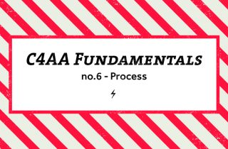 C4AA Fundamentals #6: Process