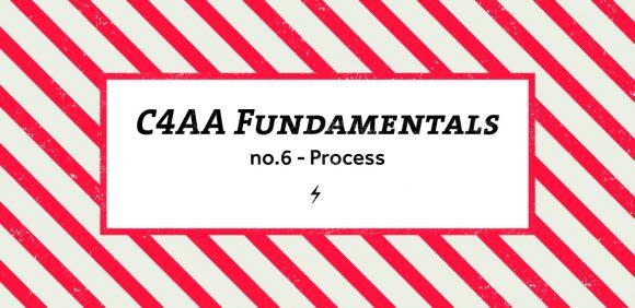 C4AA Fundamentals 6 - process