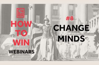 How to Win Webinar #8: Change Minds