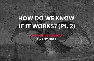 Webinar #25: How Do We Know If It Works Part 2
