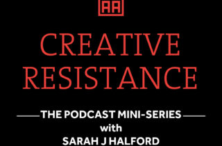 Coming soon: Creative Resistance Mini-Series!