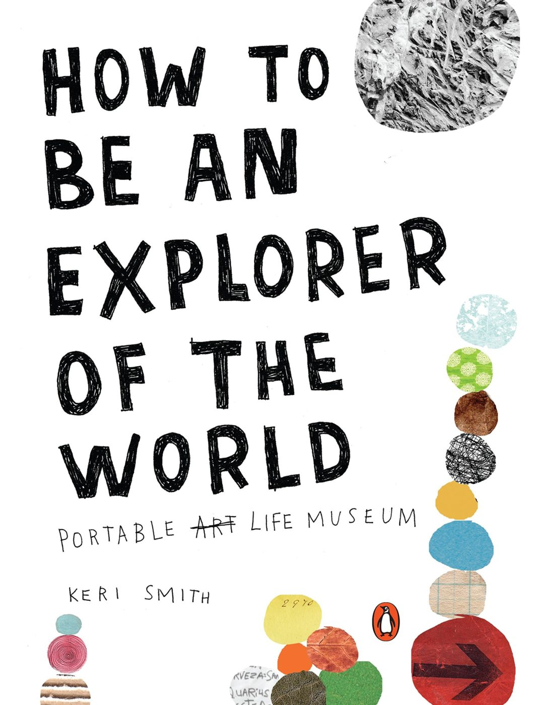How to Be an Explorer of the World Keri Smith book cover