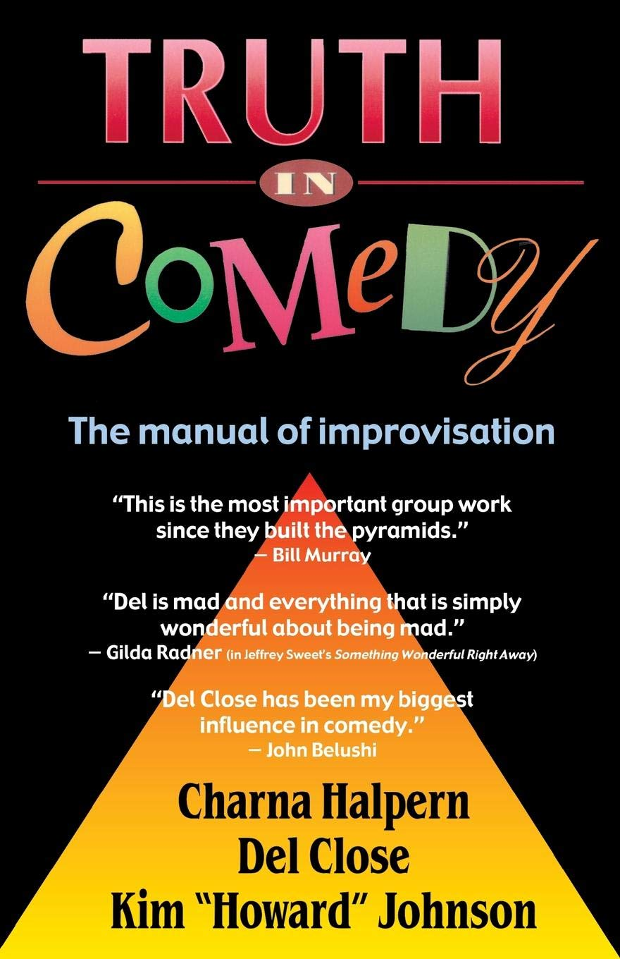 Truth in Comedy: The Manual of Improvisation Book cover